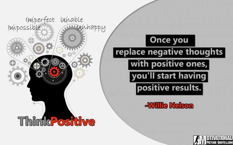 quote on power of positive thinking by Willie Nelson