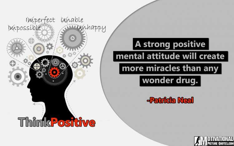 Patricia Neal quotes on positive thinking