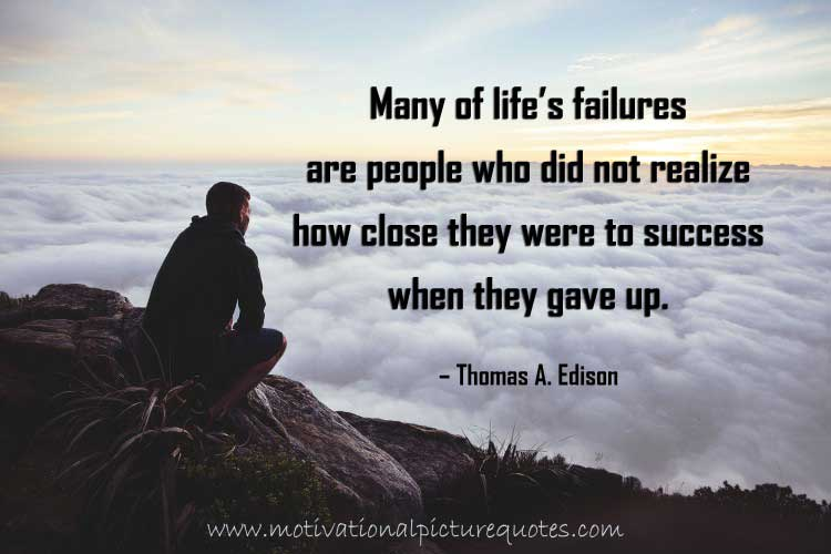 Inspirational quotes about failure by Thomas Edison