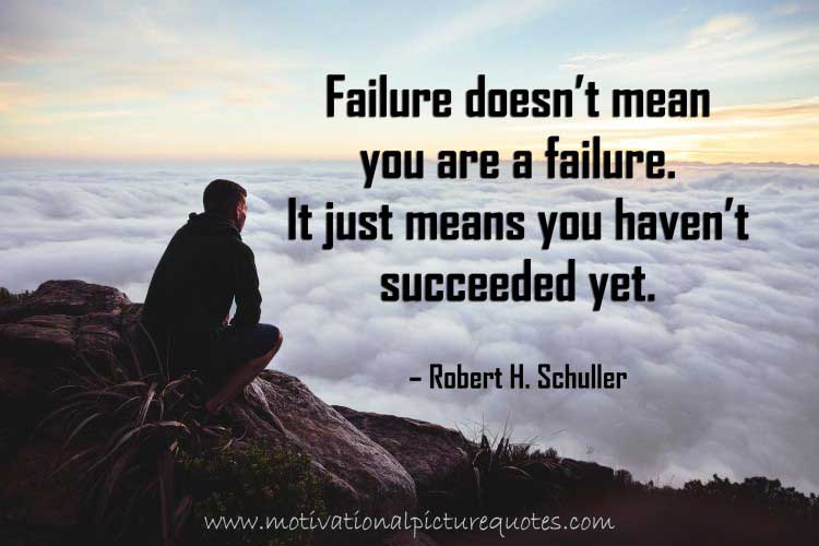 Robert H Schuller Quotes about Failure