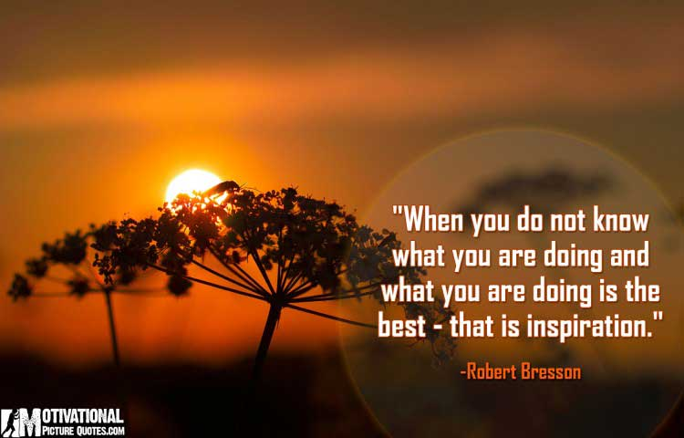 inspiring quotes by Robert Bresson