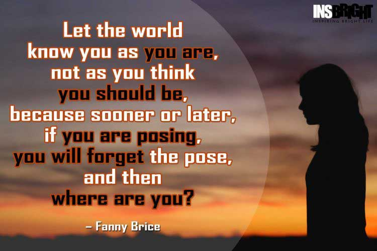 Fanny Brice Be Yourself Quotes