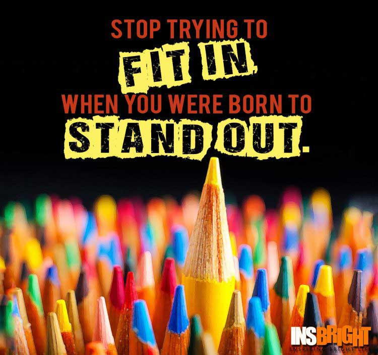 Standing Out Quotes Images