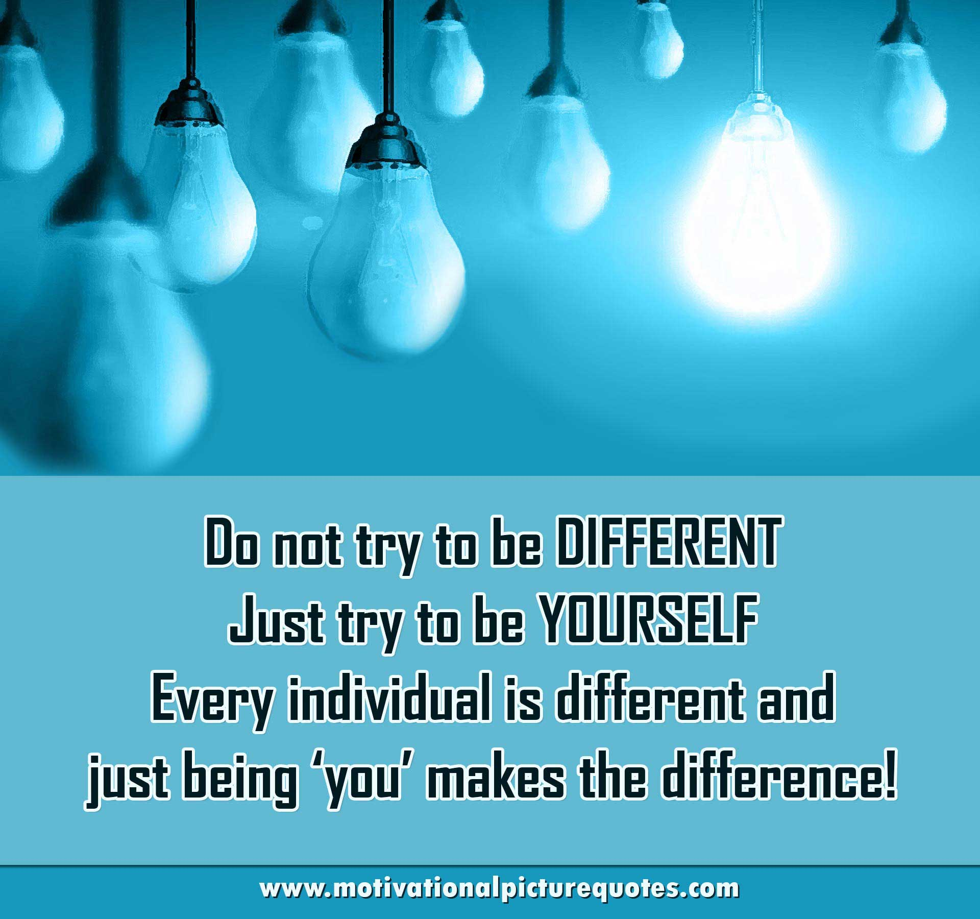 30+ Being Different Quotes With Images