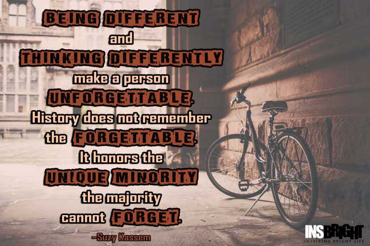 powerful quotes about being different by Suzy Kassem