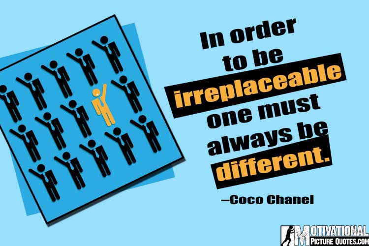 quotes about being different and unique by Coco Chanel