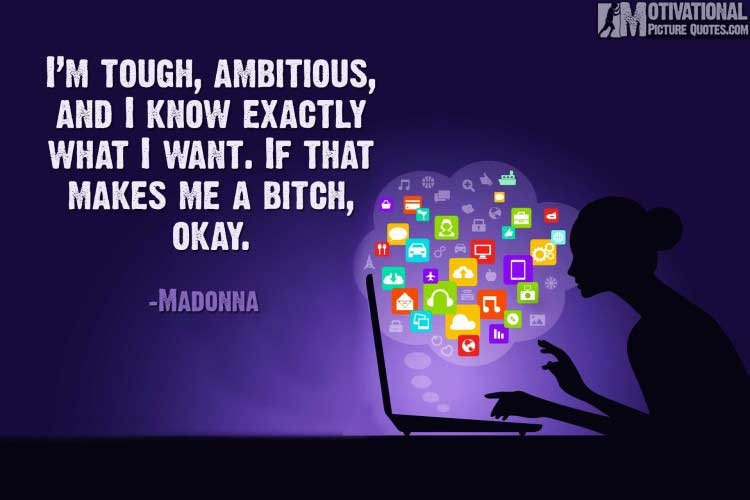 Women Entrepreneurship Quotes by Madonna