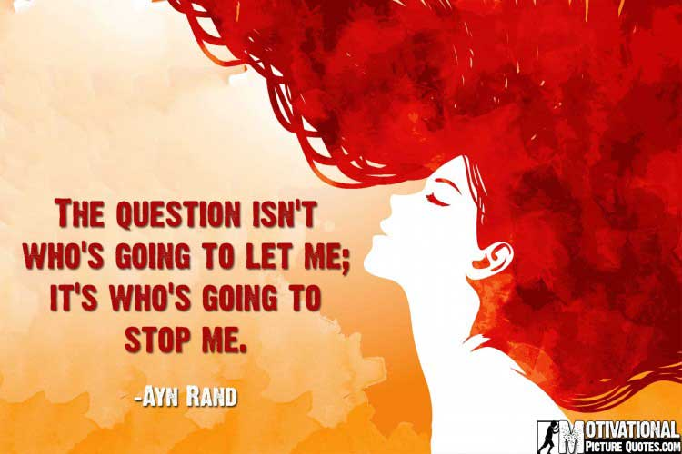 inspiring quotes for women by Ayn Rand
