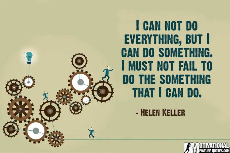 work encouragement quotes by Helen Keller
