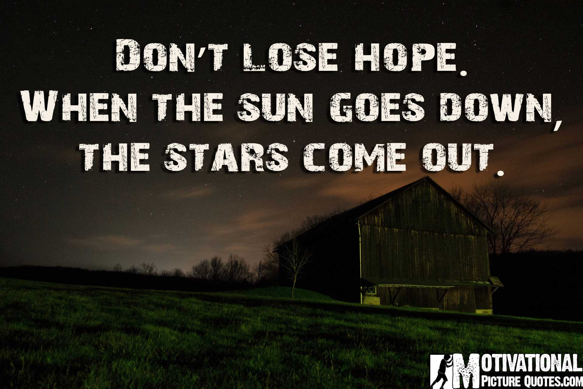 Quotes Hope 15 Don't Lose Hope Quotes With Pictures  Insbright