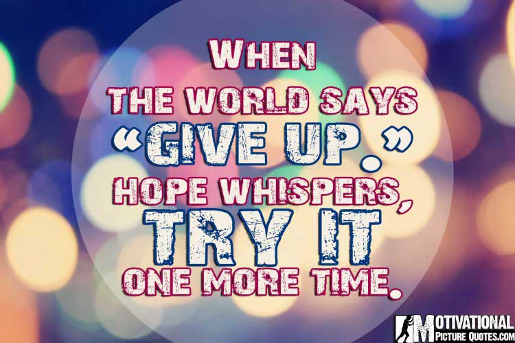 15+ Don't Lose Hope Quotes With Pictures