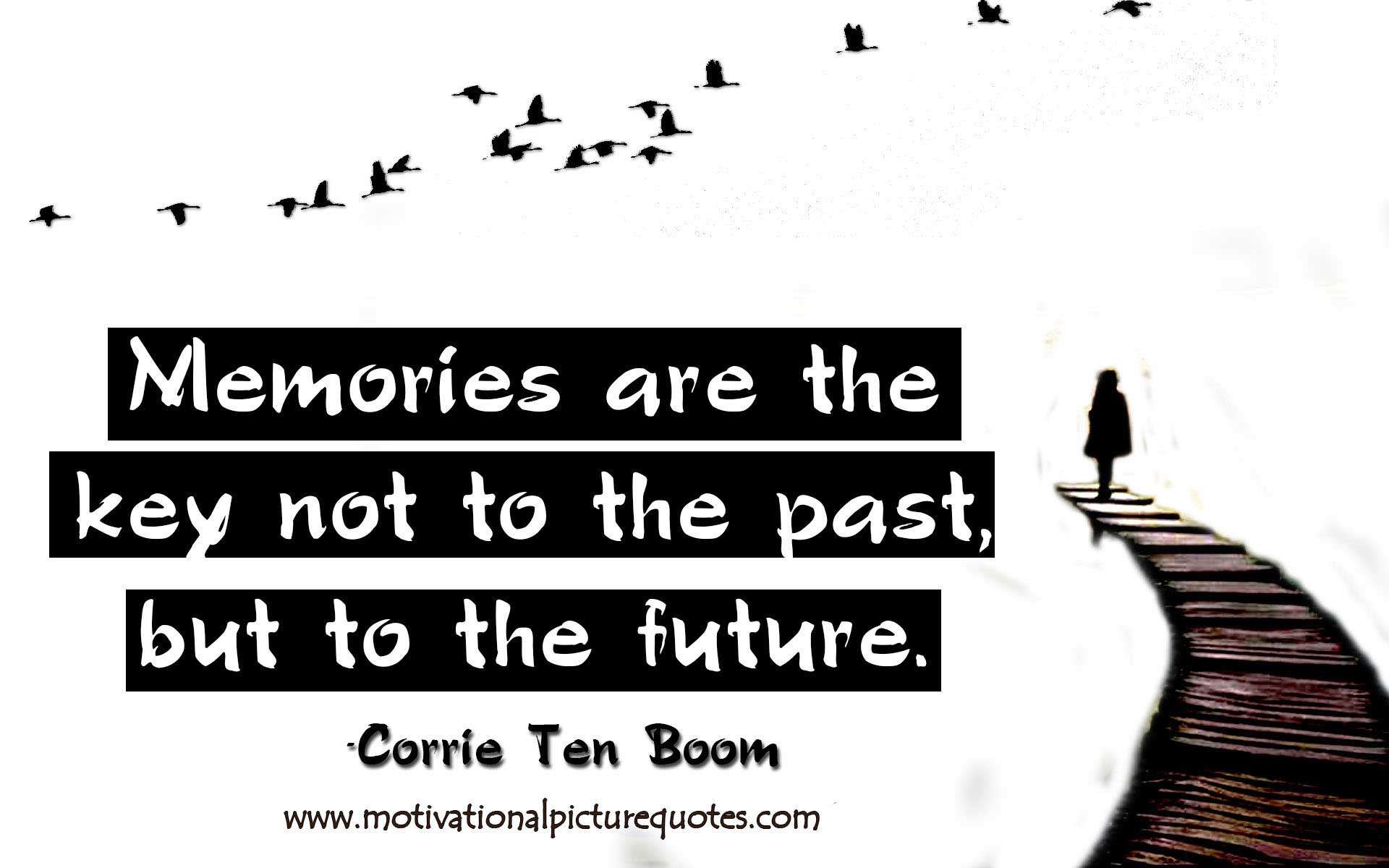 Quotes About Past Memories Of Friendship 15 Inspirational Past Present Future Quotes & Images  Insbright