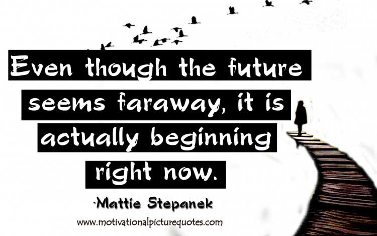 Motivational picture quote about Future