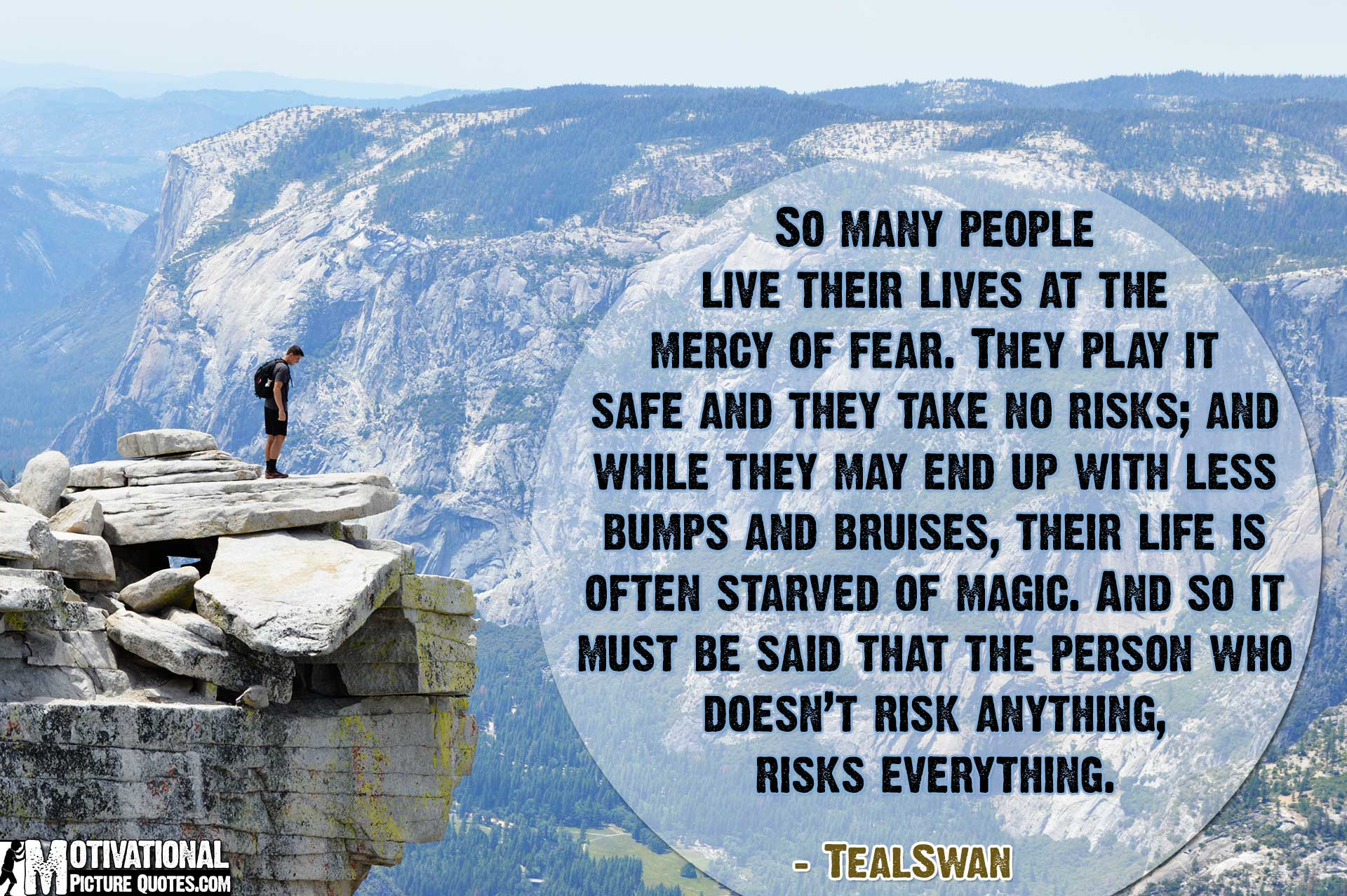 better be safe than take risks Will you take the risk for better or will you live in your safety bubble  and  achieve what you are really capable of, then take the fucking risk and enter the  jungle.