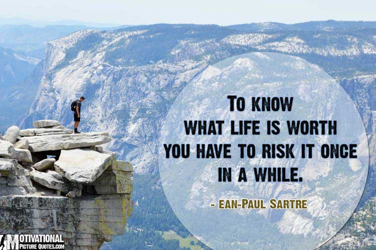 taking risks quotes by Jean Paul Sartre