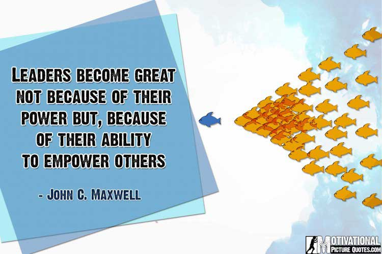 inspirational quotes on leadership by John C. Maxwell