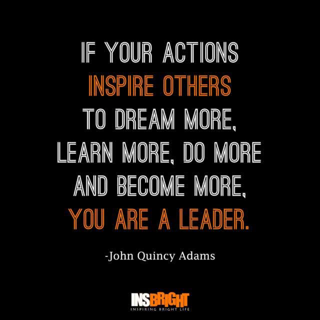 best leadership quotes by John Quincy Adams
