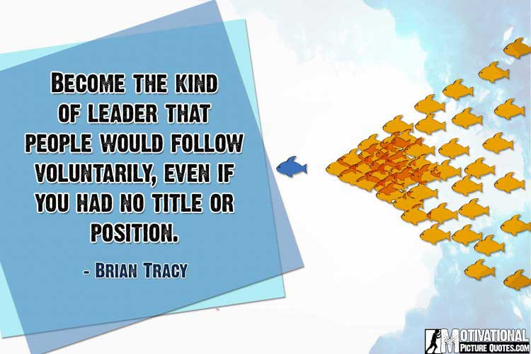 Brian Tracy quotes about leadership