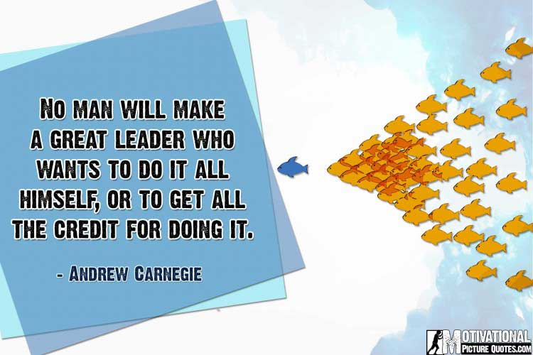quotes on leadership by Andrew Carnegie