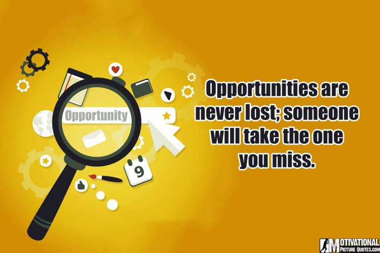 best Quotes About Opportunity