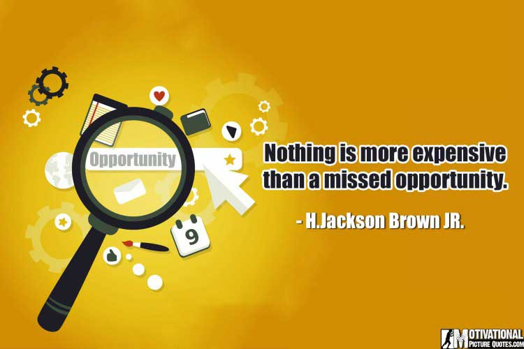 inspiring quotes about opportunity by jackson Brown JR