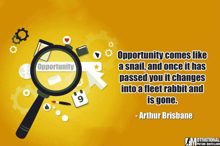 motivating quotes about opportunity by Arthur Brisbane