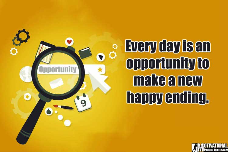 motivational Quotes About Opportunity