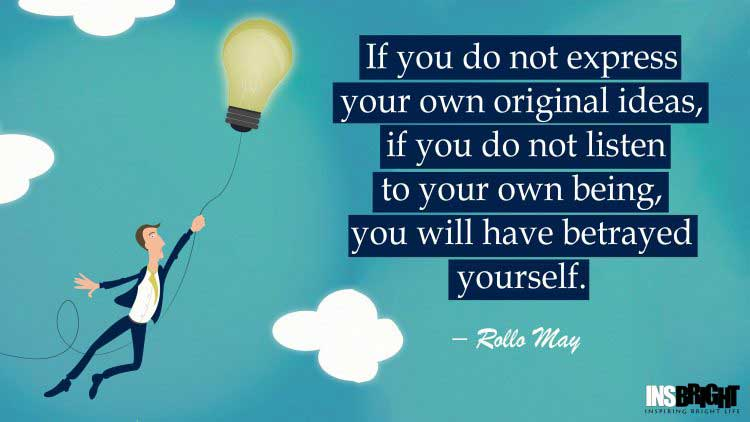 bright idea quotes by Rollo May
