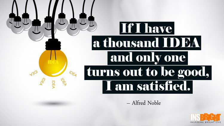 Alfred Noble great ideas quote