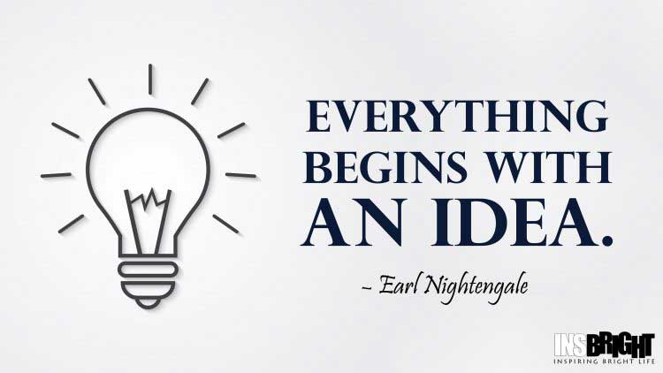 ideas quote image by Earl Nightengale