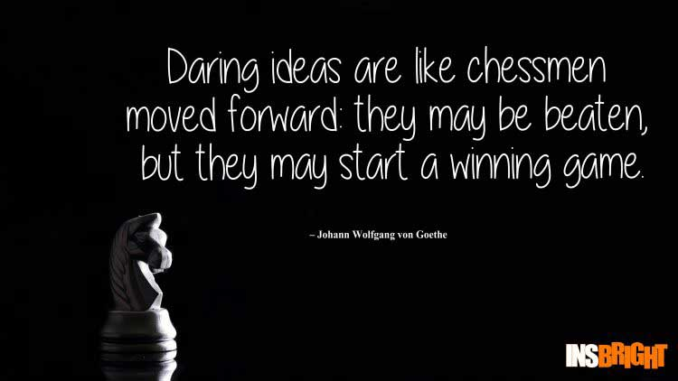 quote ideas by Johann Wolfgang von Goethe