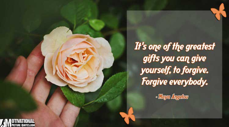 forgive quotes by Maya Angelou
