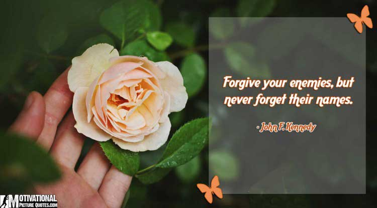 i forgive you quotes by John F. Kennedy