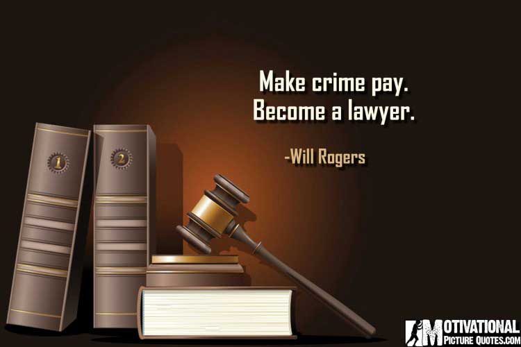 attorney quotes by Will Rogers