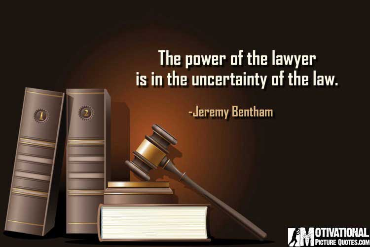 Jeremy Bentham Inspirational Quotes for Lawyers