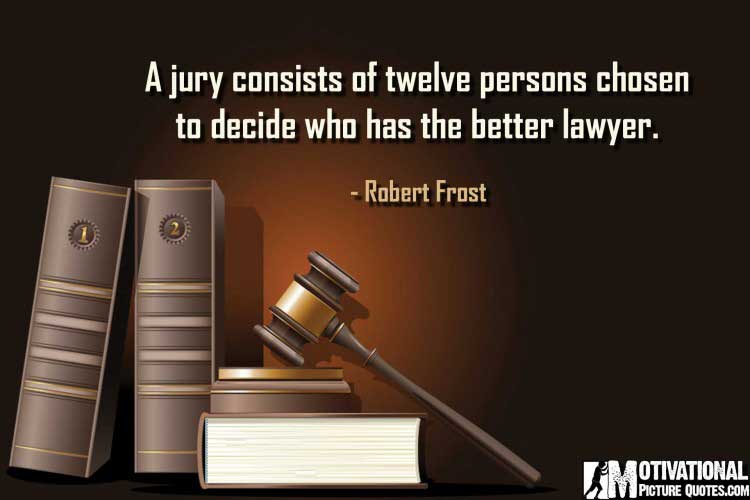 motivating lawyer quotes by Robert Frost