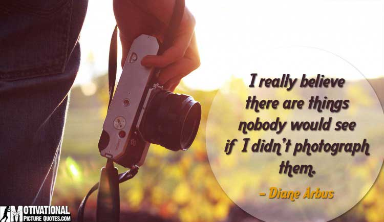 inspirational photography quotes by Diane Arbus