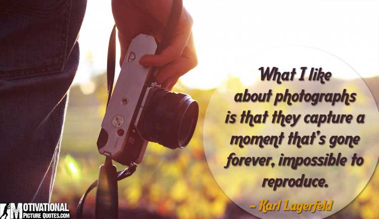 Karl Lagerfeld photography quote
