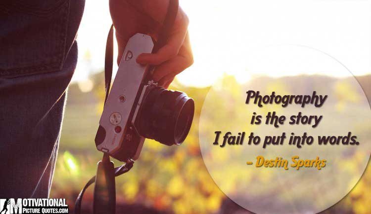 Photography Quotes images by Destin Sparks