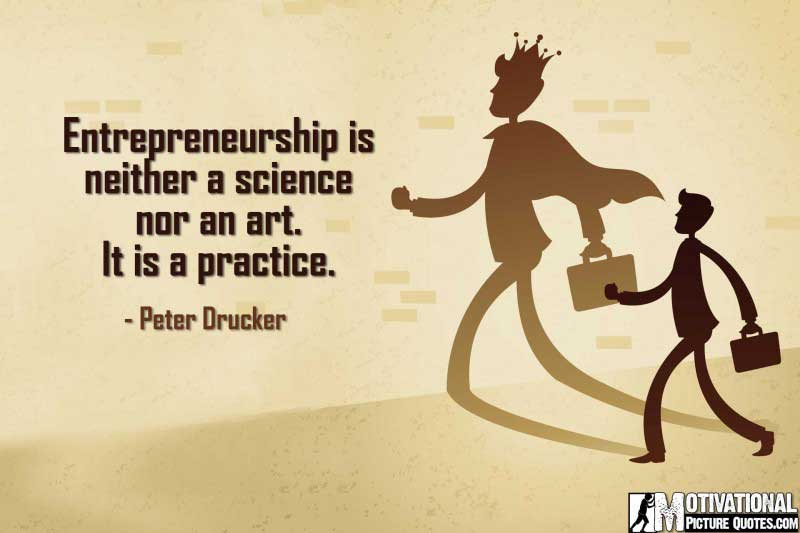Inspirational Entrepreneurship Quote by Peter Drucker
