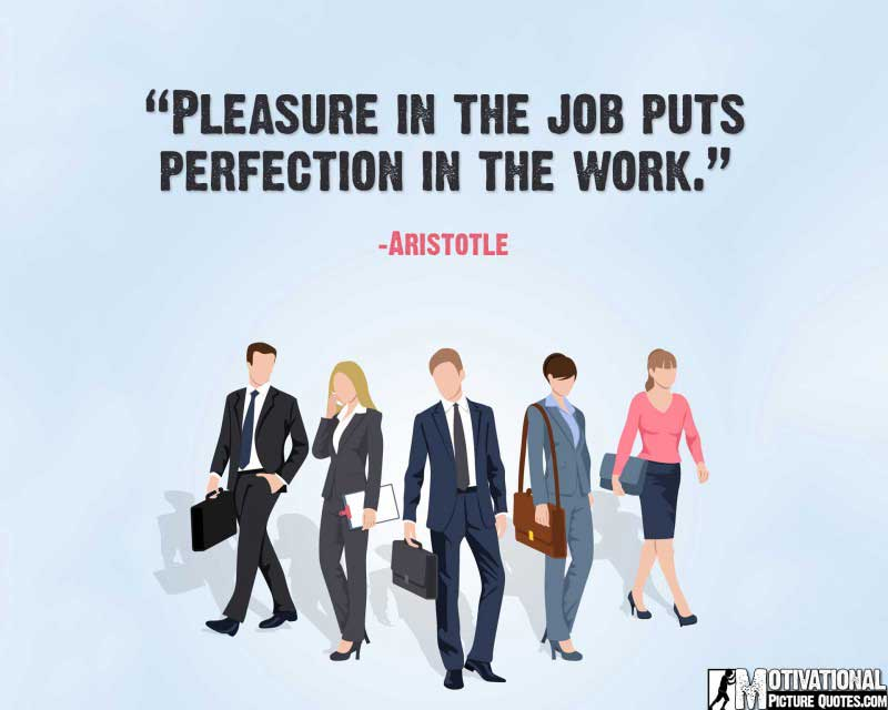 job motivational quotes by Aristotle